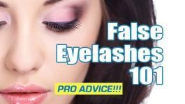 False Eye Lashes 101