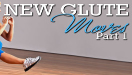 New Glutes Moves – Part 1!