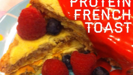 Berries & Cream Protein French Toast