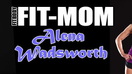 FITBODY Fit-Mom Alena Wadsworth
